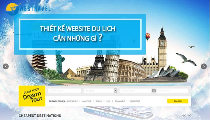Thiết kế website du lịch cần những gì