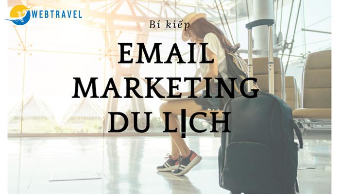 Cách viết email marketing du lịch